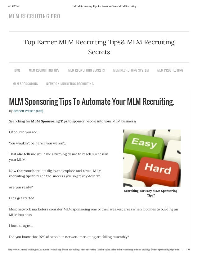 4/14/2014 MLM Sponsoring Tips To Automate Your MLM Recruiting. http://www.mlmrecruitingpro.com/mlm-recruiting-2/mlm-recrui...