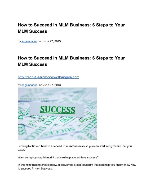 Mlm success 6 step action plan for mlm success how to succeed in mlm business 6 steps to your mlm success by angelacarter malvernweather Image collections