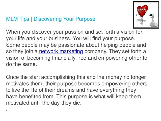 Mlm Tips Vision And Passion Why You Need It To Succeed