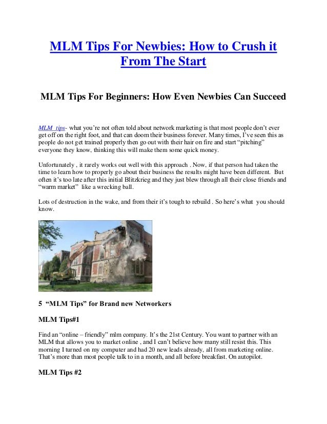 MLM Tips For Newbies: How to Crush it From The Start MLM Tips For Beginners: How Even Newbies Can Succeed MLM tips- what y...