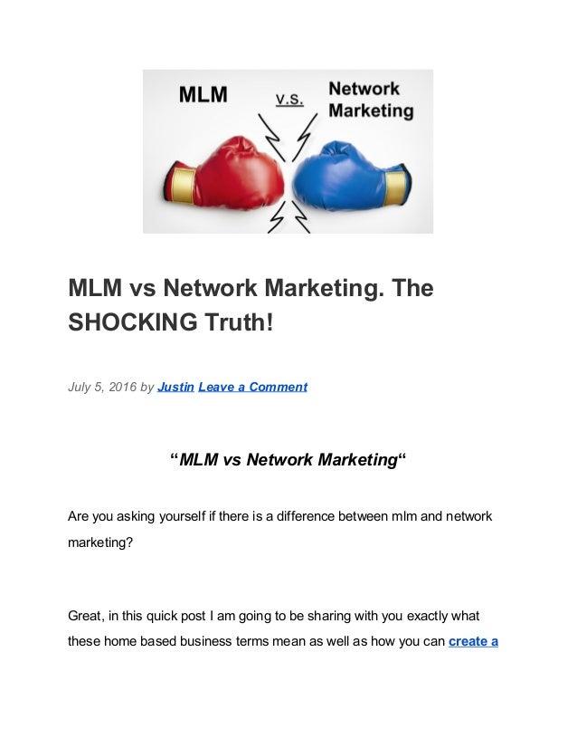 MLM Vs Network Marketing The SHOCKING Truth