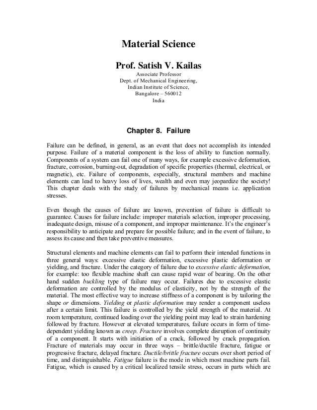 Material Science Prof. Satish V. Kailas Associate Professor Dept. of Mechanical Engineering, Indian Institute of Science, ...