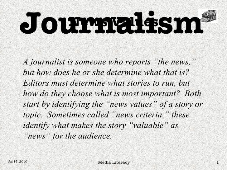 """News Values Journalism A journalist is someone who reports """"the news,"""" but how does he or she determine what that is?  Edi..."""