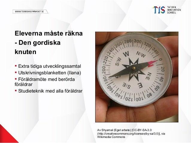 Eleverna måste räkna - Den gordiska knuten  Extra tidiga utvecklingssamtal  Utskrivningsblanketten (Ilana)  Föräldramöt...