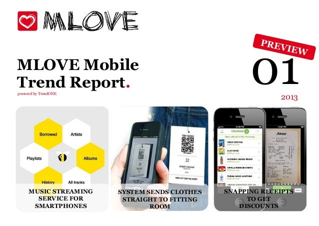 MLOVE MobileTrend Report.powered by TrendONE                                                    01     2013     MUSIC STRE...