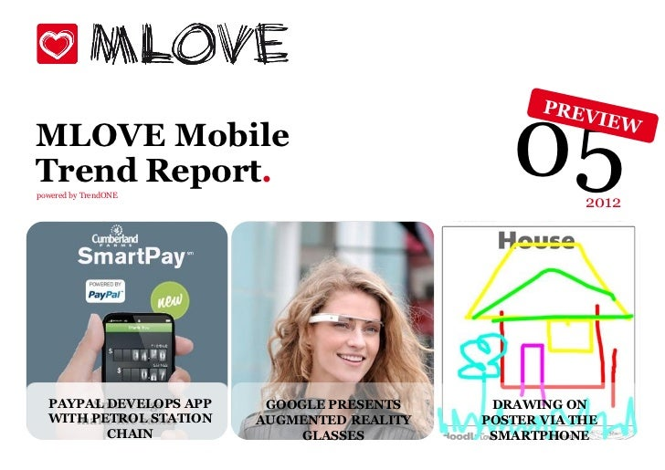 MLOVE MobileTrend Report.powered by TrendONE                                               05       2012  PAYPAL DEVELOPS ...