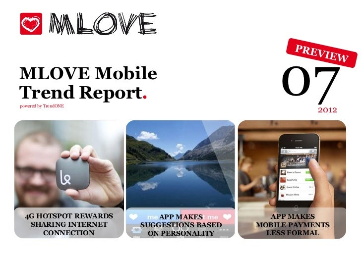 MLOVE MobileTrend Report.powered by TrendONE                                              07      2012 4G HOTSPOT REWARDS ...