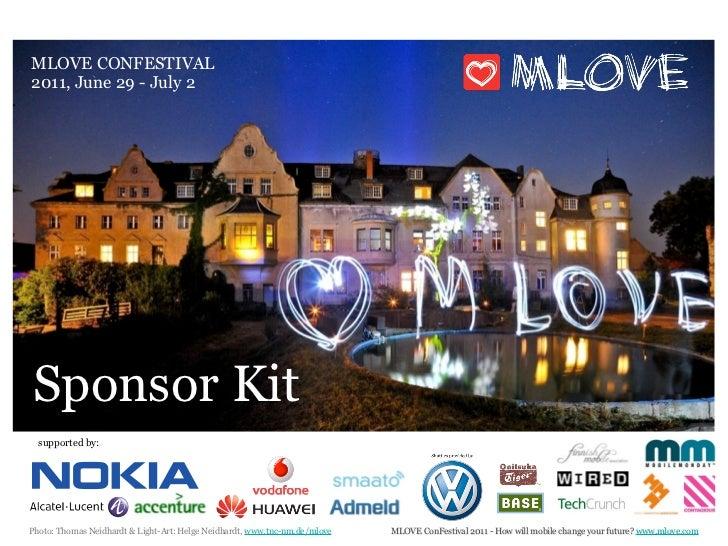 MLOVE CONFESTIVAL2011, June 29 - July 2Sponsor Kit  supported by:Photo: Thomas Neidhardt & Light-Art: Helge Neidhardt, www...