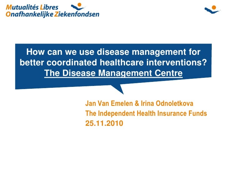 How can we use disease management forbetter coordinated healthcare interventions?      The Disease Management Centre      ...