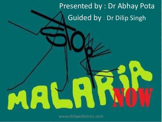Presented by : Dr Abhay Pota Guided by : Dr Dilip Singh www.dnbpediatrics.com