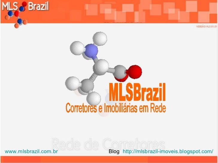 MLSBrazil Corretores e Imobiliárias em Rede