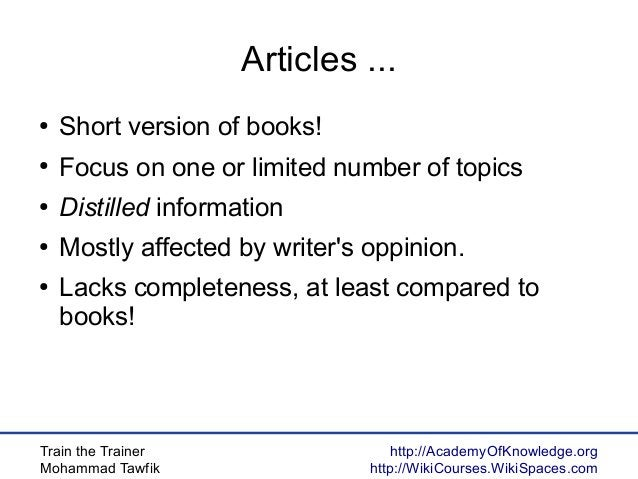 Train the Trainer Mohammad Tawfik http://AcademyOfKnowledge.org http://WikiCourses.WikiSpaces.com Articles ... ● Short ver...
