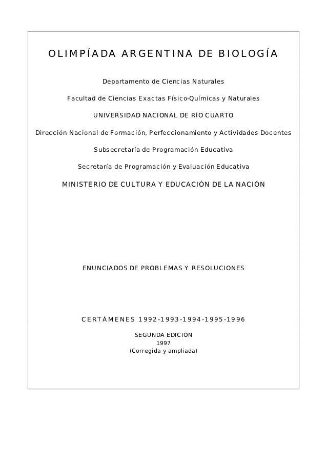 OLIMPÍADA ARGENTINA DE BIOLOGÍA                   Departamento de Ciencias Naturales         Facultad de Ciencias Exactas ...