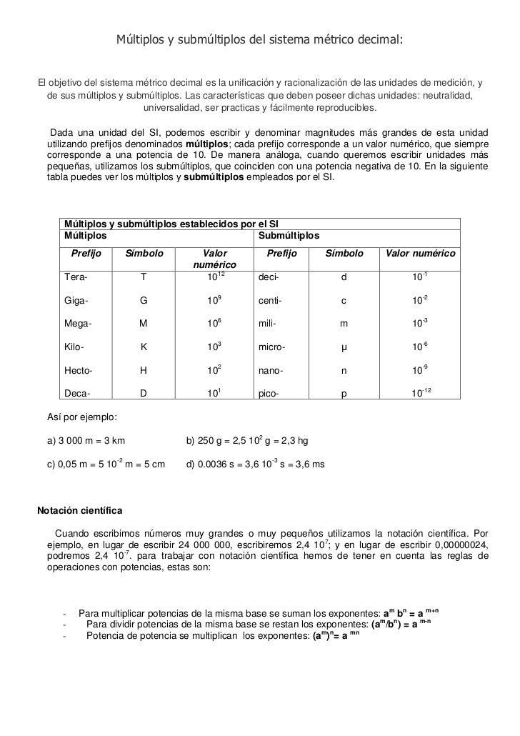 Múltiplos y submúltiplos del sistema métrico decimal:<br />El objetivo del sistema métrico decimal es la unificación y rac...