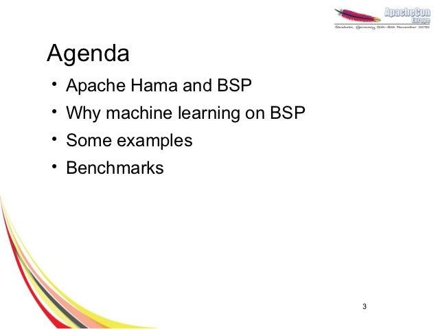 Machine learning with Apache Hama Slide 3