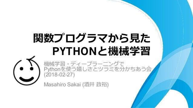 Python (2018-02-27) Masahiro Sakai ( ) PYTHON