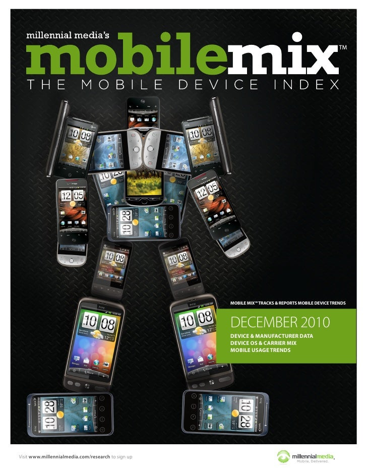 MOBILE MIX™ TRACKS & REPORTS MOBILE DEVICE TRENDS                                                    DECEMBER 2010        ...