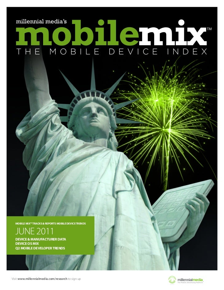 MOBILE MIX™ TRACKS & REPORTS MOBILE DEVICE TRENDS  JUNE 2011  DEVICE & MANUFACTURER DATA  DEVICE OS MIX  Q2 MOBILE DEVELOP...