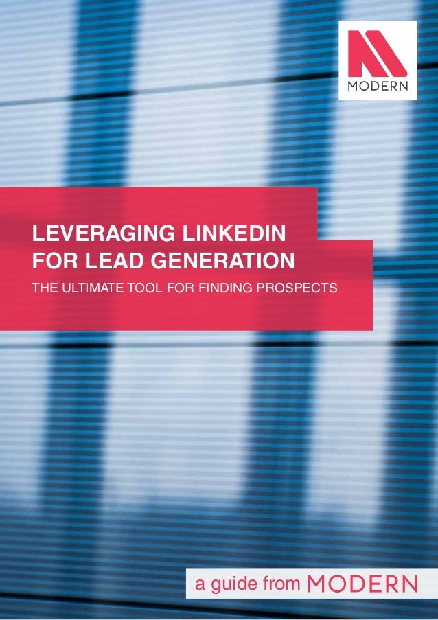 1 a guide from LEVERAGING LINKEDIN FOR LEAD GENERATION THE ULTIMATE TOOL FOR FINDING PROSPECTS