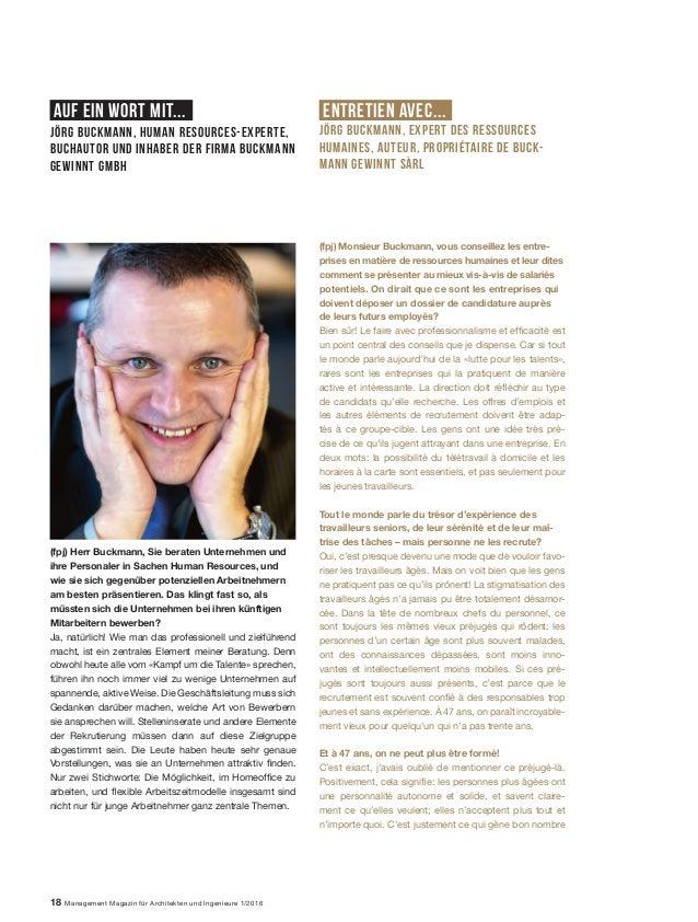 Auf ein wort mit... Entretien avec... 18 Management Magazin für Architekten und Ingenieure 1/2016 (fpj) Monsieur Buckmann,...