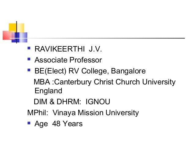  RAVIKEERTHI J.V.  Associate Professor  BE(Elect) RV College, Bangalore MBA :Canterbury Christ Church University Englan...