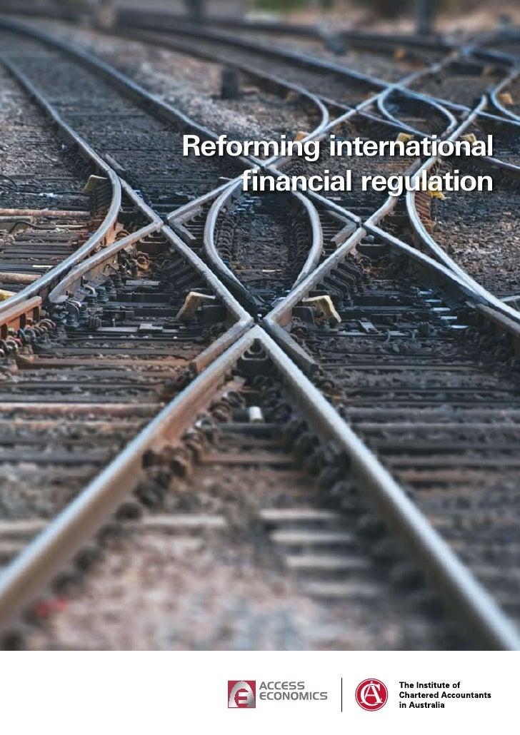 Reforming international     financial regulation