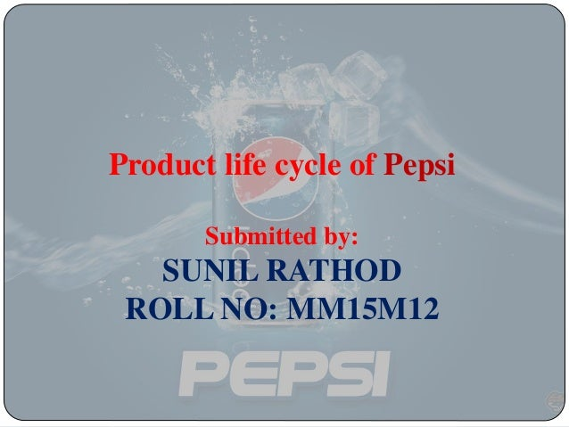 "product life cycle of pepsi blue In the decline stage of the product life cycle, eventually sales begin to  ""life"" it  can become the next cherry coke or will be discontinued like pepsi blue."