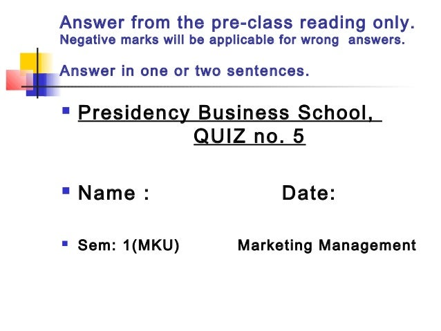 Answer from the pre-class reading only. Negative marks will be applicable for wrong answers. Answer in one or two sentence...