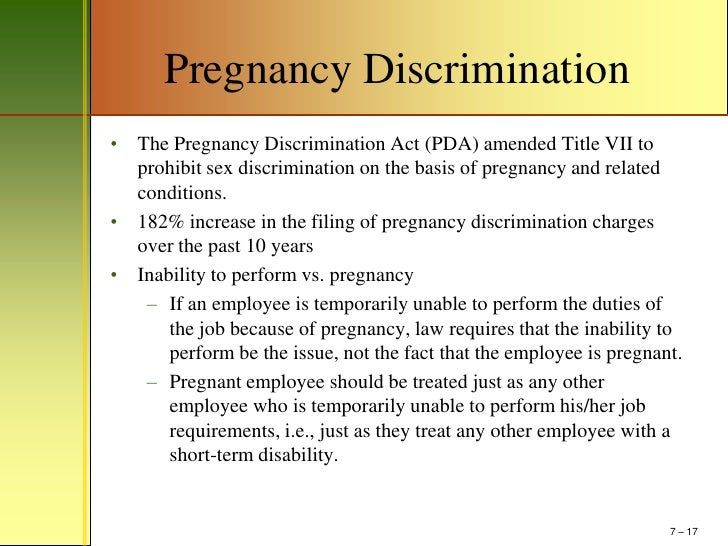pregnancy discrimination act of 1978 Learn about the pregnancy discrimination act see how it protects pregnant employees and job applicants find out what to do if your employer violates it.