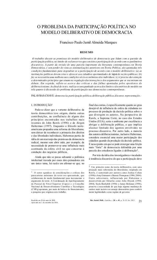 REVISTA DE SOCIOLOGIA E POLÍTICA V. 20, Nº 41: 21-35 FEV. 2012  O trabalho discute as premissas do modelo deliberativo de ...