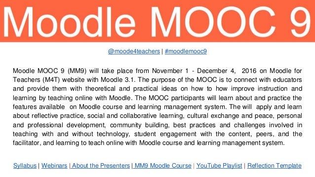 Syllabus | Webinars | About the Presenters | MM9 Moodle Course | YouTube Playlist | Reflection Template Moodle MOOC 9 (MM9...