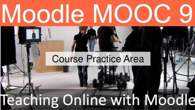 Course Practice Area