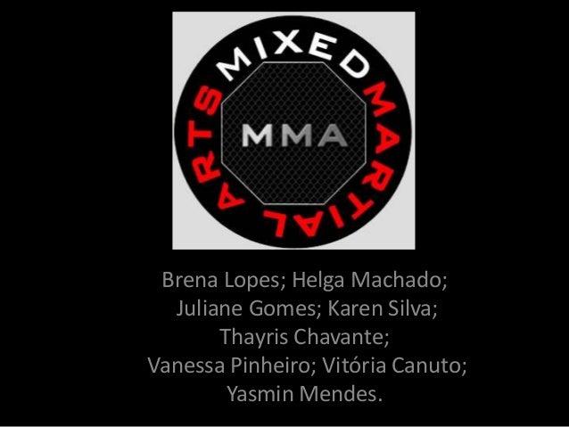 Brena Lopes; Helga Machado;  Juliane Gomes; Karen Silva;  Thayris Chavante;  Vanessa Pinheiro; Vitória Canuto;  Yasmin Men...
