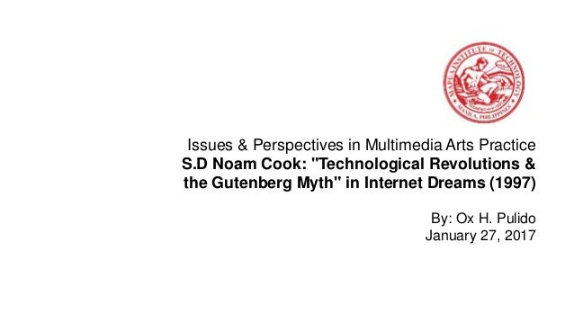 "Issues & Perspectives in Multimedia Arts Practice S.D Noam Cook: ""Technological Revolutions & the Gutenberg Myth"" in Inter..."