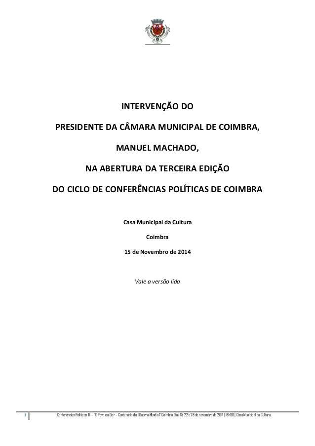 """1 Conferências Políticas III – """"O Povo e a Dor – Centenário da I Guerra Mundial"""" Coimbra Dias 15, 22 e 29 de novembro de 2..."""