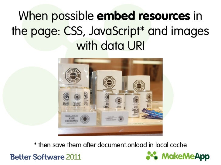 When possible embed resources inthe page: CSS, JavaScript* and images            with data URI    * then save them after d...