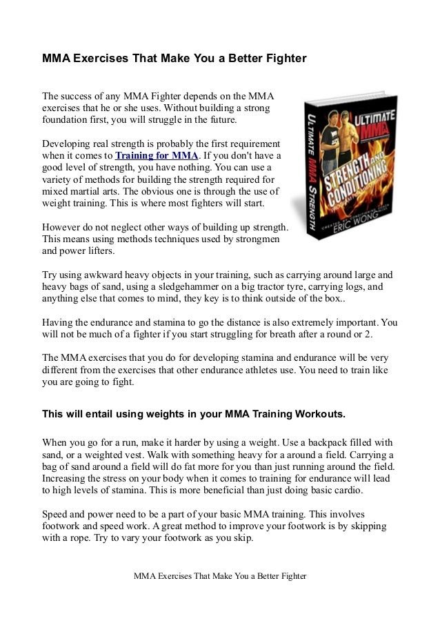 MMA Exercises That Make You a Better Fighter The success of any MMA Fighter depends on the MMA exercises that he or she us...