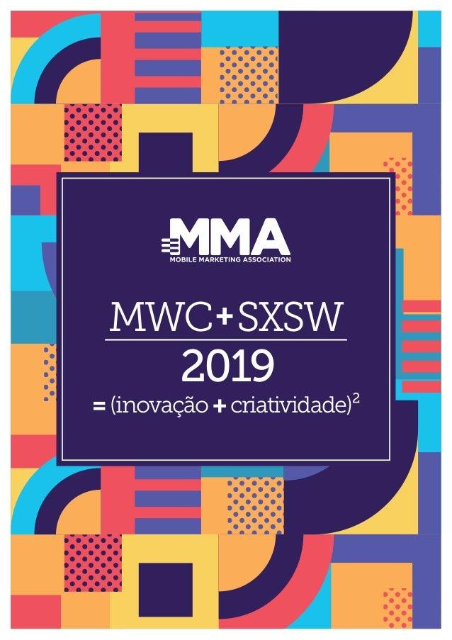 MWC SXSW 2019 + =(inovação+criatividade)²