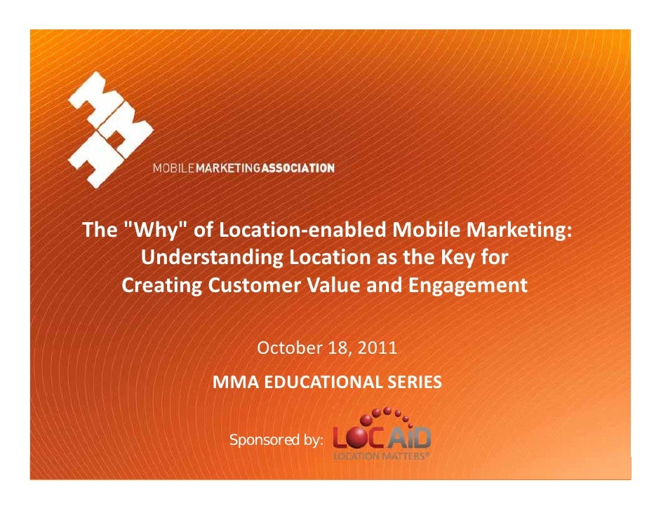 "The ""Why"" of Location‐enabled Mobile Marketing:             Understanding Location as the Key for          Creating Custom..."