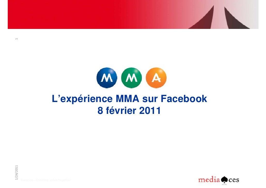 1                                L'expérience MMA sur Facebook                                         8 février 20111/24/...