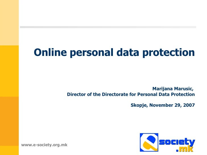 Online personal data protection Marijana Marusic ,  Director of the Directorate for Personal Data Protection Skopje, Novem...