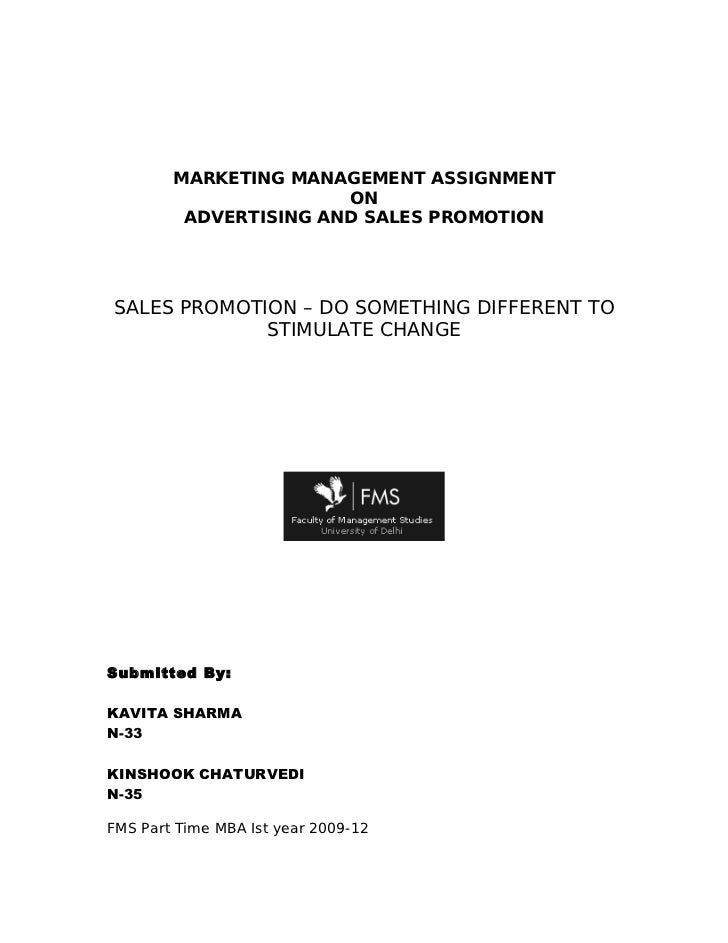 MARKETING MANAGEMENT ASSIGNMENT                       ON         ADVERTISING AND SALES PROMOTIONSALES PROMOTION – DO SOMET...