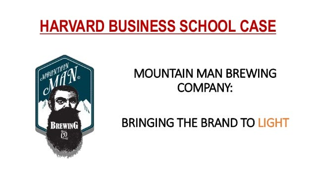mountain man case study Case study  mountain man brews just one beer, mountain man lager, also  known as west virginia's beer and popular among blue-collar.