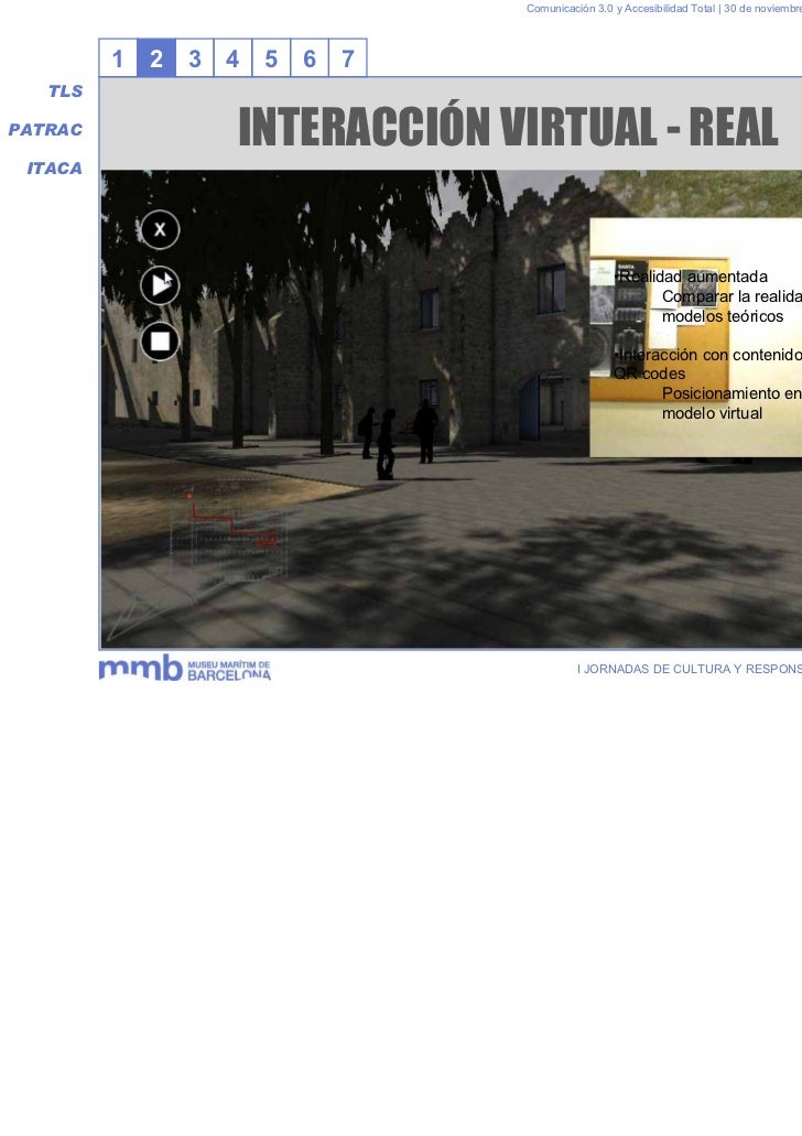 Comunicación 3.0 y Accesibilidad Total | 30 de noviembre y 1 de diciembre 2011         1   2   3   4   5   6   7   TLSPATR...