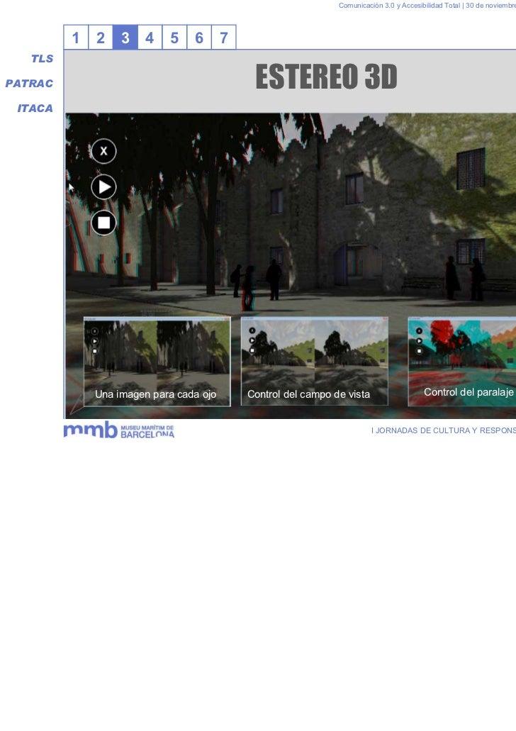 Comunicación 3.0 y Accesibilidad Total | 30 de noviembre y 1 de diciembre 2011         1   2    3    4   5    6       7   ...