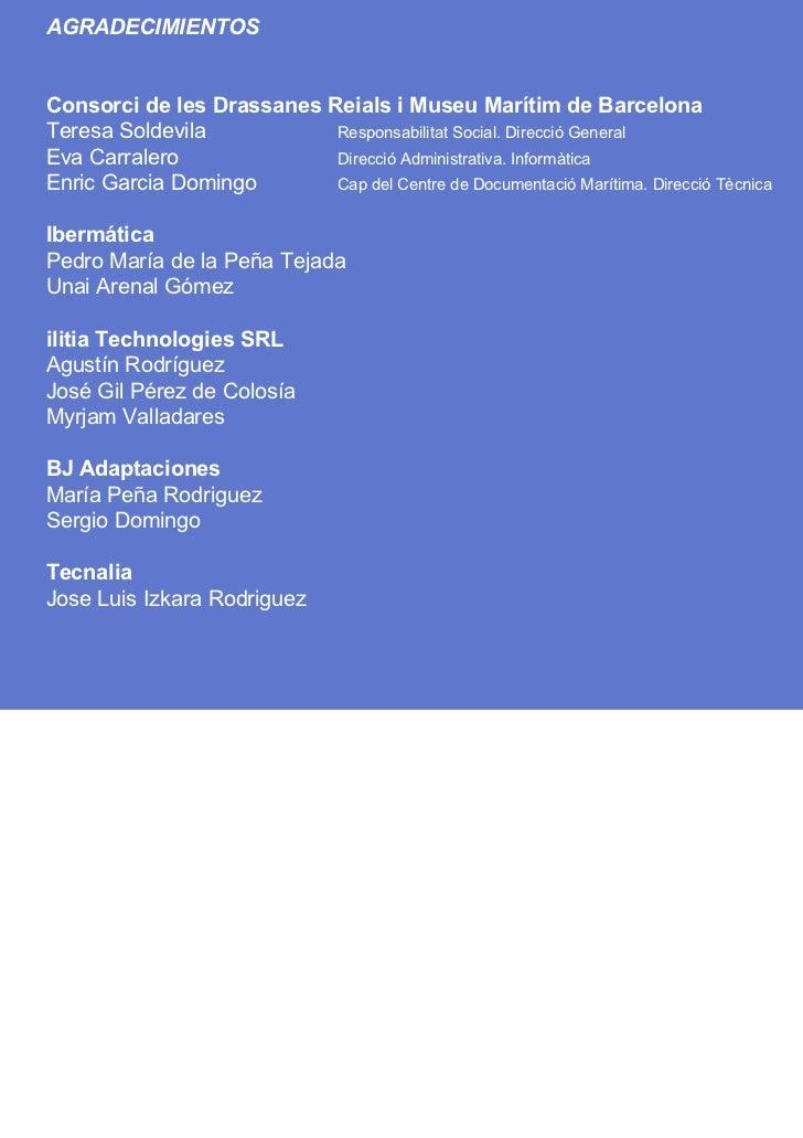 Comunicación 3.0 y Accesibilidad Total | 30 de noviembre y 1 de diciembre 2011    AGRADECIMIENTOS    TLS   Consorci de les...