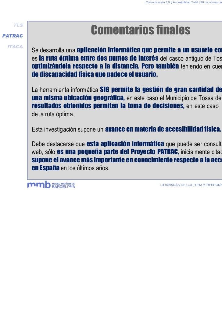 Comunicación 3.0 y Accesibilidad Total | 30 de noviembre y 1 de diciembre 2011   TLSPATRAC                               C...
