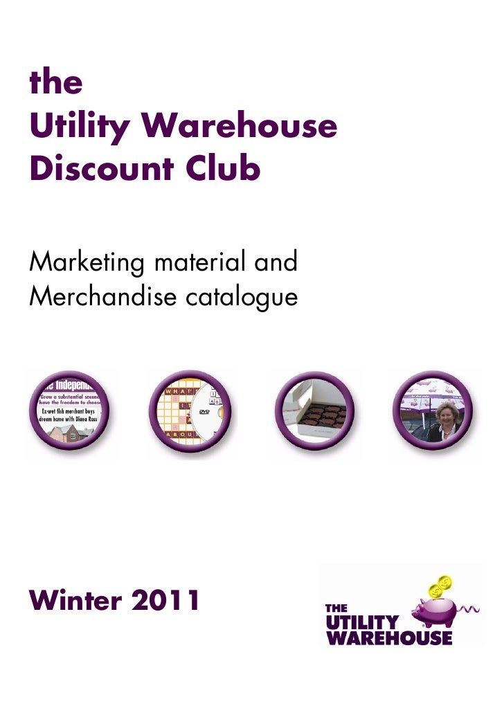 theUtility WarehouseDiscount ClubMarketing material andMerchandise catalogueWinter 2011