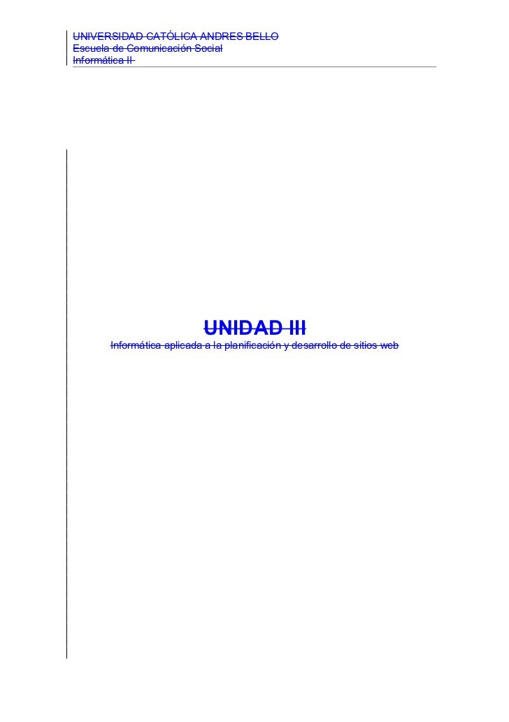 UNIVERSIDAD CATÓLICA ANDRES BELLOEscuela de Comunicación SocialInformática II                           UNIDAD III      In...