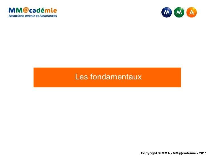 <ul><li>Les fondamentaux </li></ul>
